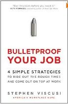 Bulletproof Your Job